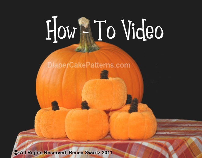 How to Make Washcloth Pumpkins Video Tutorial